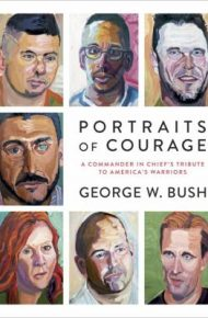 Portraits of Courage - George W. Bush