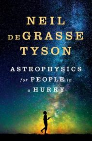 TAstrophysics for Prople in a Hurry - Neal deGrasse Tyson