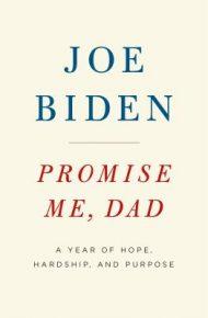 Promise Me Dad - Joe Biden