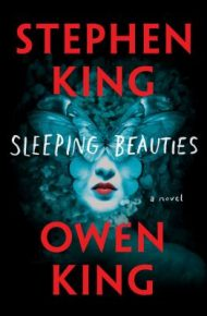 Sleeping Beauties - Stephen King & Owen King