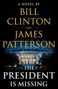 The President is Missing - Bill Clinton & James Patterson