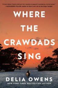 I Know where the Crawdads Sing - Delia Owens